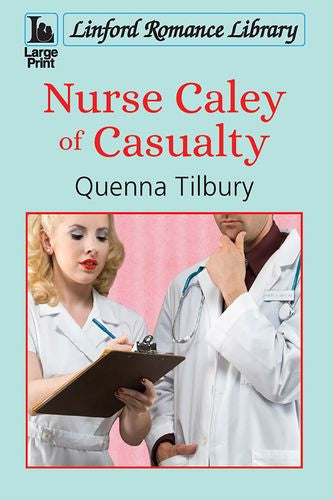 Nurse Caley Of Casualty