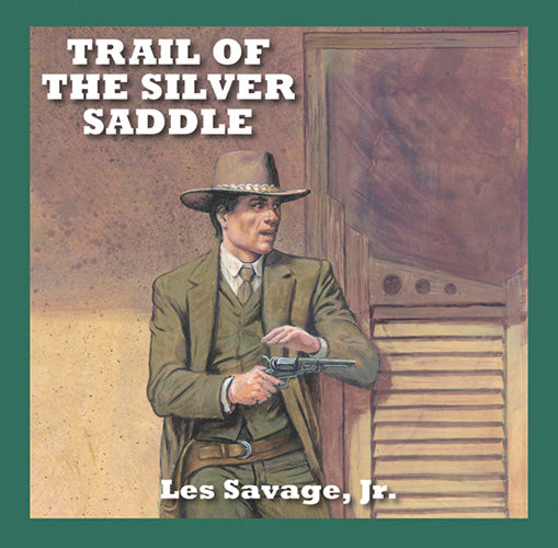 Trail Of The Silver Saddle
