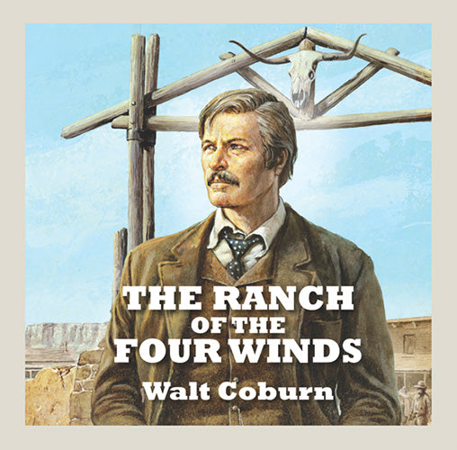 The Ranch Of The Four Winds
