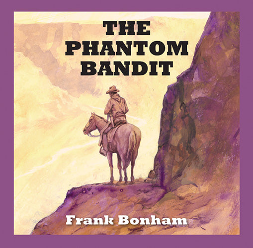 The Phantom Bandit