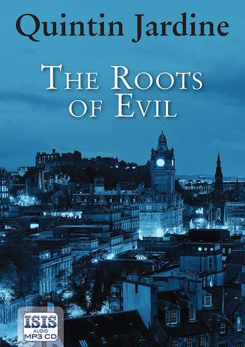 The Roots Of Evil