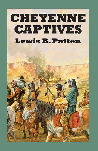 Cheyenne Captives
