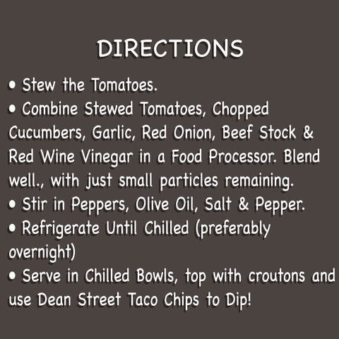 Directions for Gazpacho