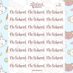 mihaland - No School Script Planner Stickers (S012)