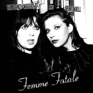 Dandy Warhols and Bebe Buell - Femme Fatale - RSD 2020 - New Sealed Vinyl LP