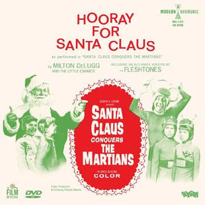 Milton DeLugg & The Little Eskimos/The Fleshtones - Santa Claus Conquers The Martians / Hooray For Santa Claus [7''+DVD] - RSD Black Friday 2020 New Sealed