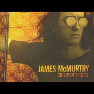 James McMurtry - Childish Things [2LP] - RSD Black Friday 2020