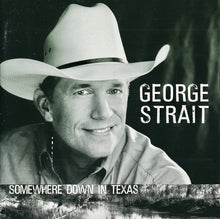 Load image into Gallery viewer, George Strait ‎– Somewhere Down In Texas - Pre-Owned CD
