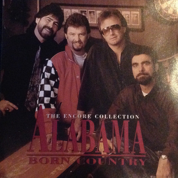 Alabama ‎– Born Country: The Encore Collection - Pre-Owned CD