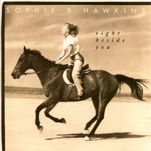 Load image into Gallery viewer, Sophie B. Hawkins ‎– Right Beside You - Pre-Owned CD