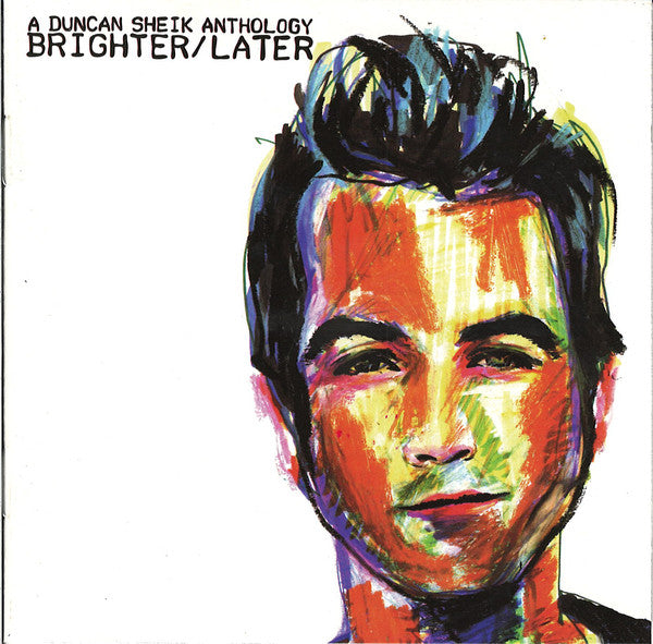 Duncan Sheik - A Duncan Sheik Anthology - Brighter/Later - Pre-Owned CD