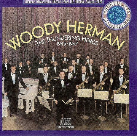 Woody Herman - The Thundering Herds 1945-1947 - Pre-Owned CD