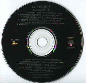 Loverboy ‎– Classics - Their Greatest Hits - Pre-Owned