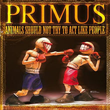 Load image into Gallery viewer, Primus - Animals Should Not Try To Act Like People - New Sealed Vinyl LP