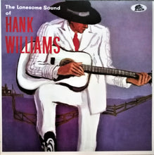 Load image into Gallery viewer, Hank Williams - The Lonesome Sound Of Hank Williams - New Sealed Vinyl LP