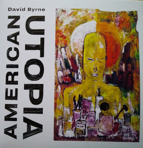 David Byrne - American Utopia - New Sealed CD