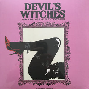 Devil's Witches ‎– Guns, Drugs and Filthy Pictures - New Sealed Vinyl LP