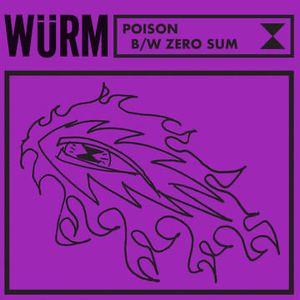 "WURM -  ""Poison"" / ""Zero Sum""  - New Sealed Vinyl LP"