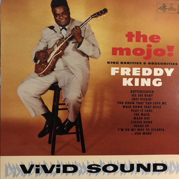 Freddy King - The Mojo! King Rarities and Obscurities - New Sealed Vinyl LP
