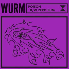 "Load image into Gallery viewer, WURM -  ""Poison"" / ""Zero Sum""  - New Sealed Vinyl LP"