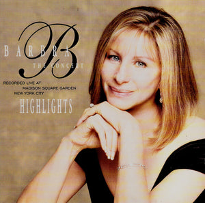 Barbra Streisand - The Concert - Highlights (Recorded Live At Madison Square Garden New York City) - Pre-Owned CD