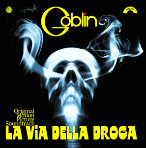 Goblin ‎– La Via Della Droga (Original Motion Picture Soundtrack) - New Sealed Vinyl LP