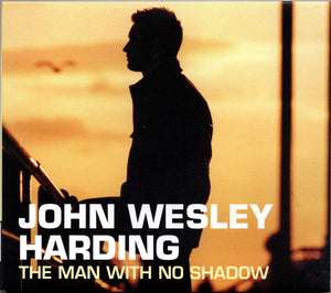 John Wesley Harding - The Man With No Shadow - New Sealed CD