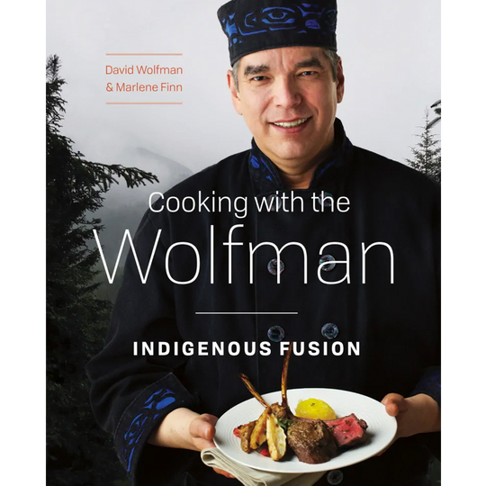 Cooking with the Wolfman: Indigenous Fusion is shortlisted for the regional/cultural cookbooks category at the Taste Canada Awards