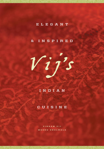 Vij's : Elegant and Inspired Indian Food