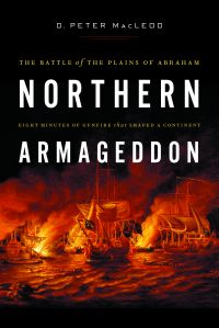 Northern Armageddon : The Battle of the Plains of Abraham
