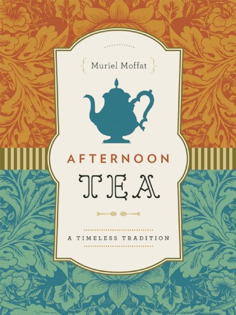 Afternoon Tea : A Timeless Tradition