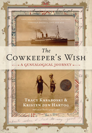 The Cowkeeper's Wish : A Genealogical Journey