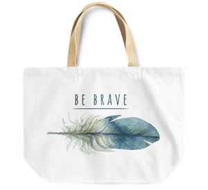 Tote Bag Be brave Feather By Loud Universe