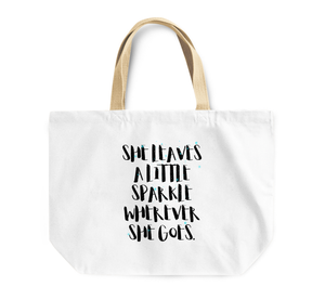 Tote Bag Girly Reusable Shopping Bag She Leaves Sparkles Where She Goes By Loud Universe