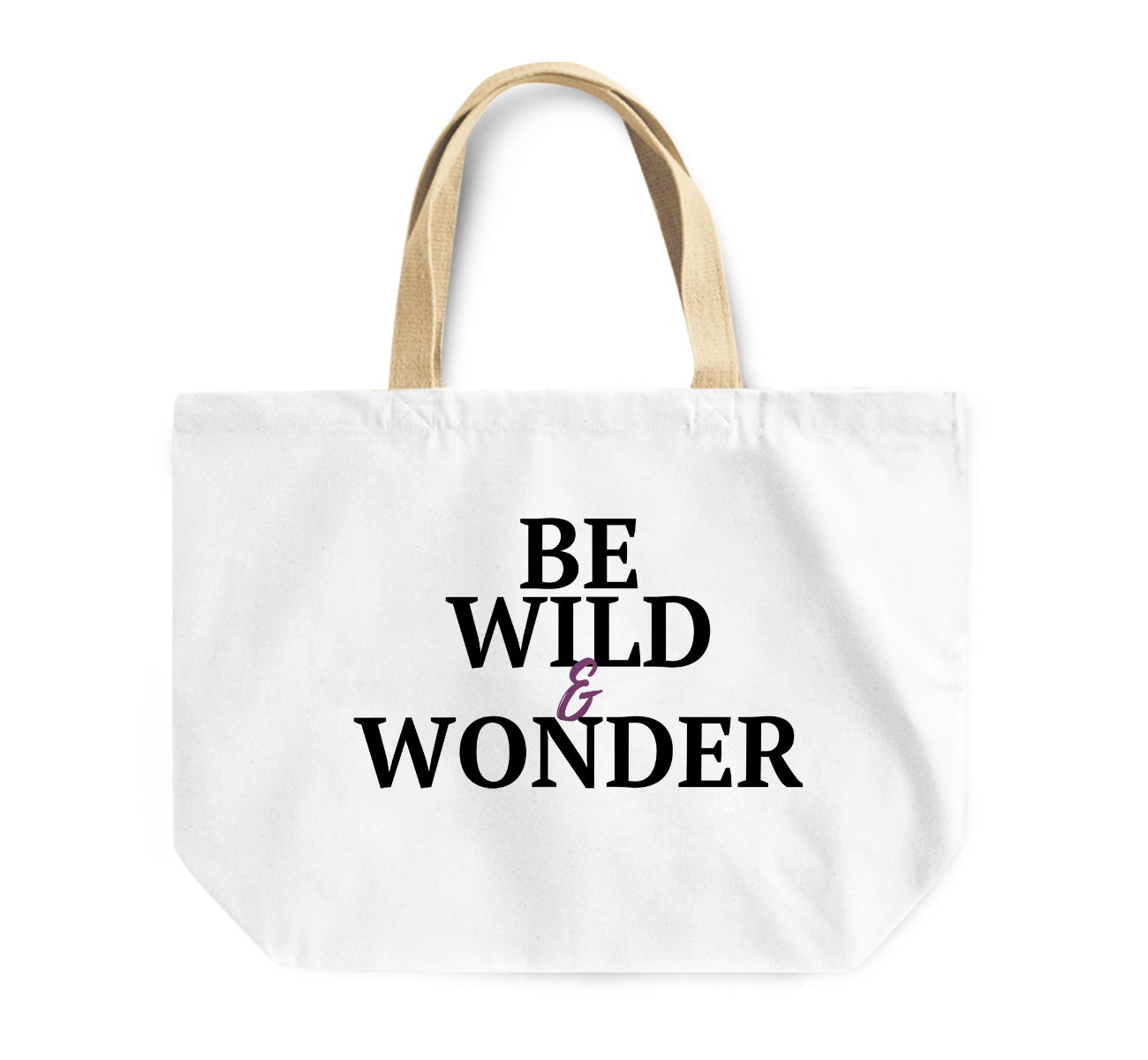 Tote Bag Be Wild And Wonder By Loud Universe