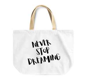 Tote Bag Never Stop Dreaming Youth Dreamers Reusable Shopping Bag By Loud Universe