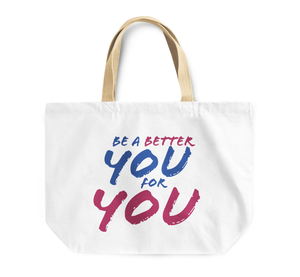 Tote Bag Be a Better You For You Motivtional Reusable Shopping Bag By Loud Universe