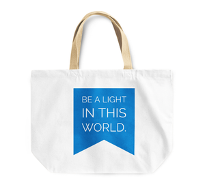Tote Bag Be a Light In This World Inspire Motivate Others By Loud Universe