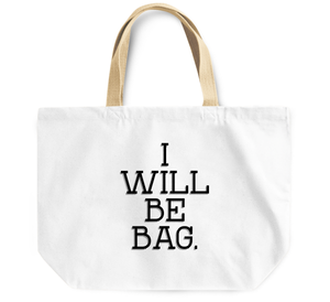 Tote Bag I will be bag By Loud Universe