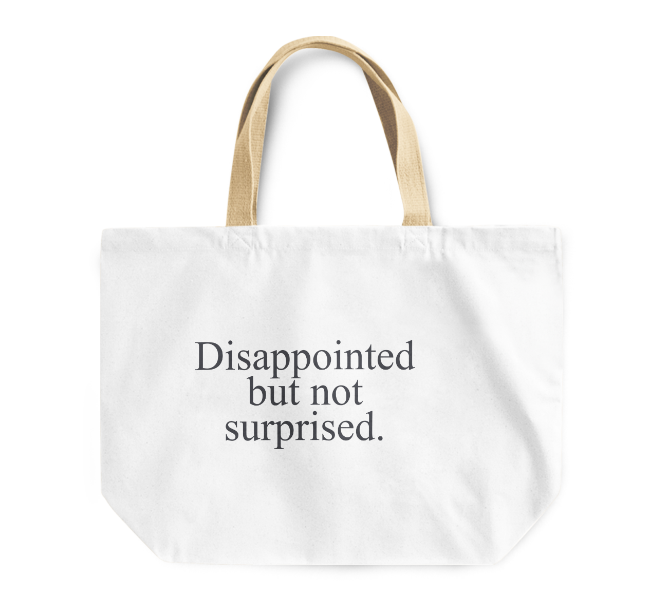 Tote Bag Dissapointed But Not Surprised Reusable Shopping Bag By Loud Universe
