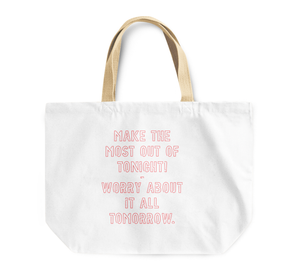 Tote Bag Tonight And Tomorrow Worrless Quote Reusable Shopping Bag By Loud Universe