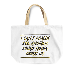 Tote Bag Squad Cross Us Funny Quote Reusable Shopping Bag By Loud Universe