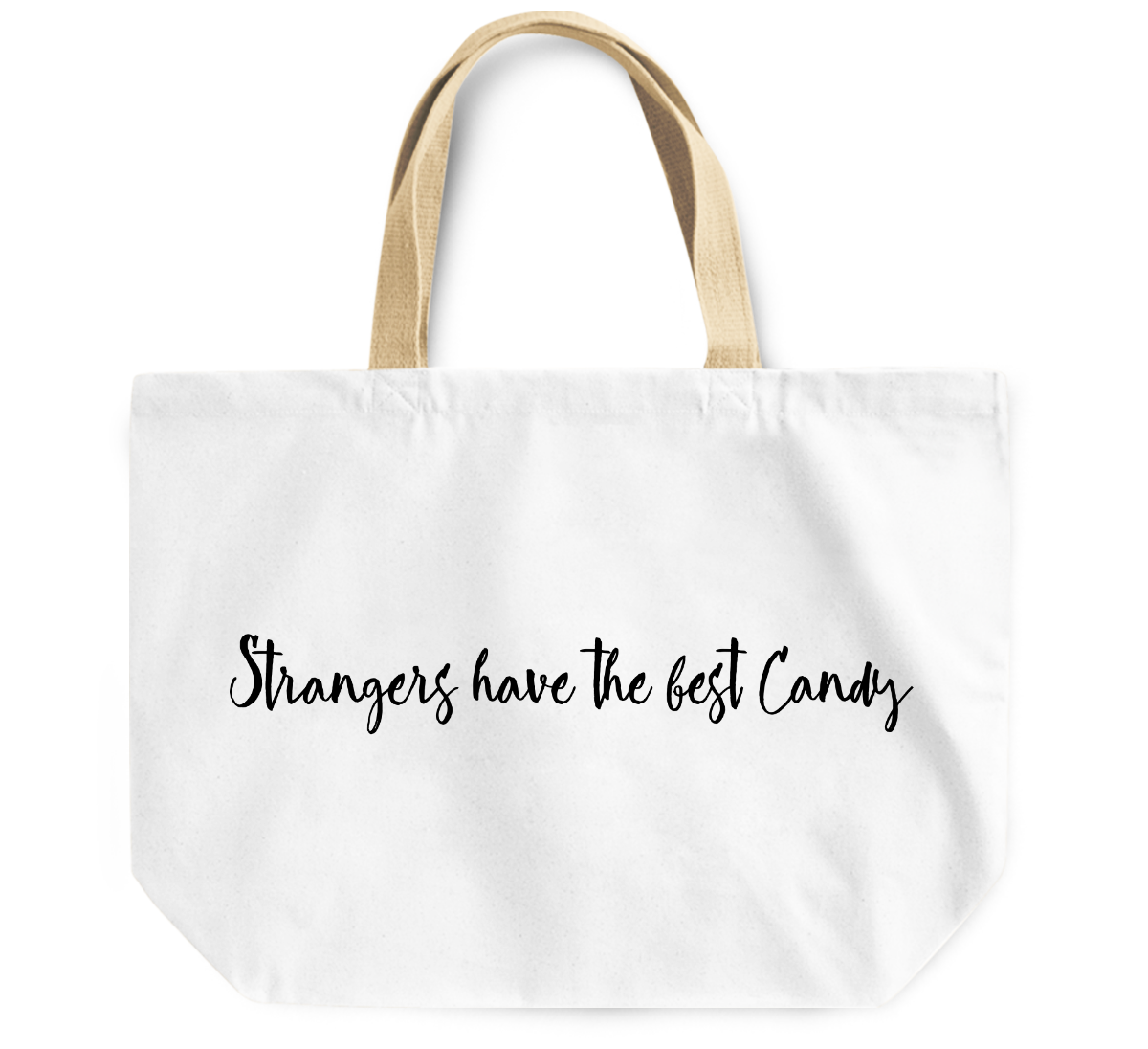 Tote Bag Stranger have the best candy By Loud Universe