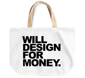 Tote Bag Will Design for money By Loud Universe