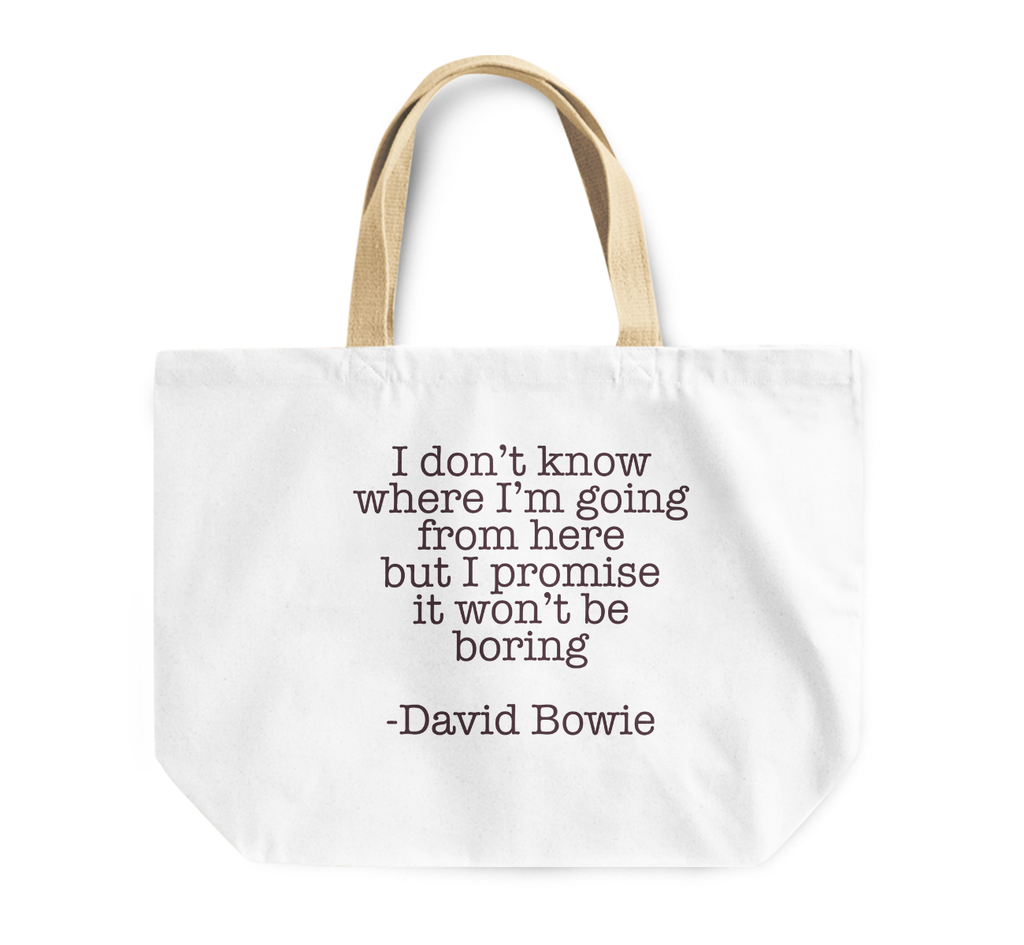Tote Bag David Bowie Quote i Dont Know Where i Am Going Boring Fun Reusable Shopping Bag By Loud Universe