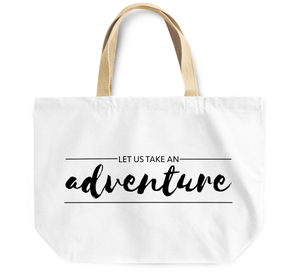 Tote Bag Let us take an ADVENTURE By Loud Universe