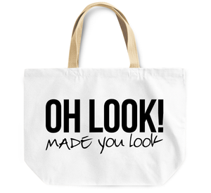 Tote Bag Oh look made you look By Loud Universe