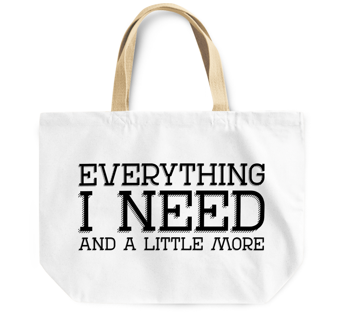 Tote Bag Every thing i need and a little more By Loud Universe