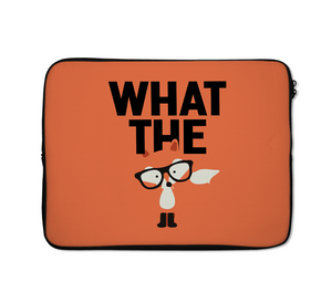 Laptop Sleeves What The Fox Nerdy Friend