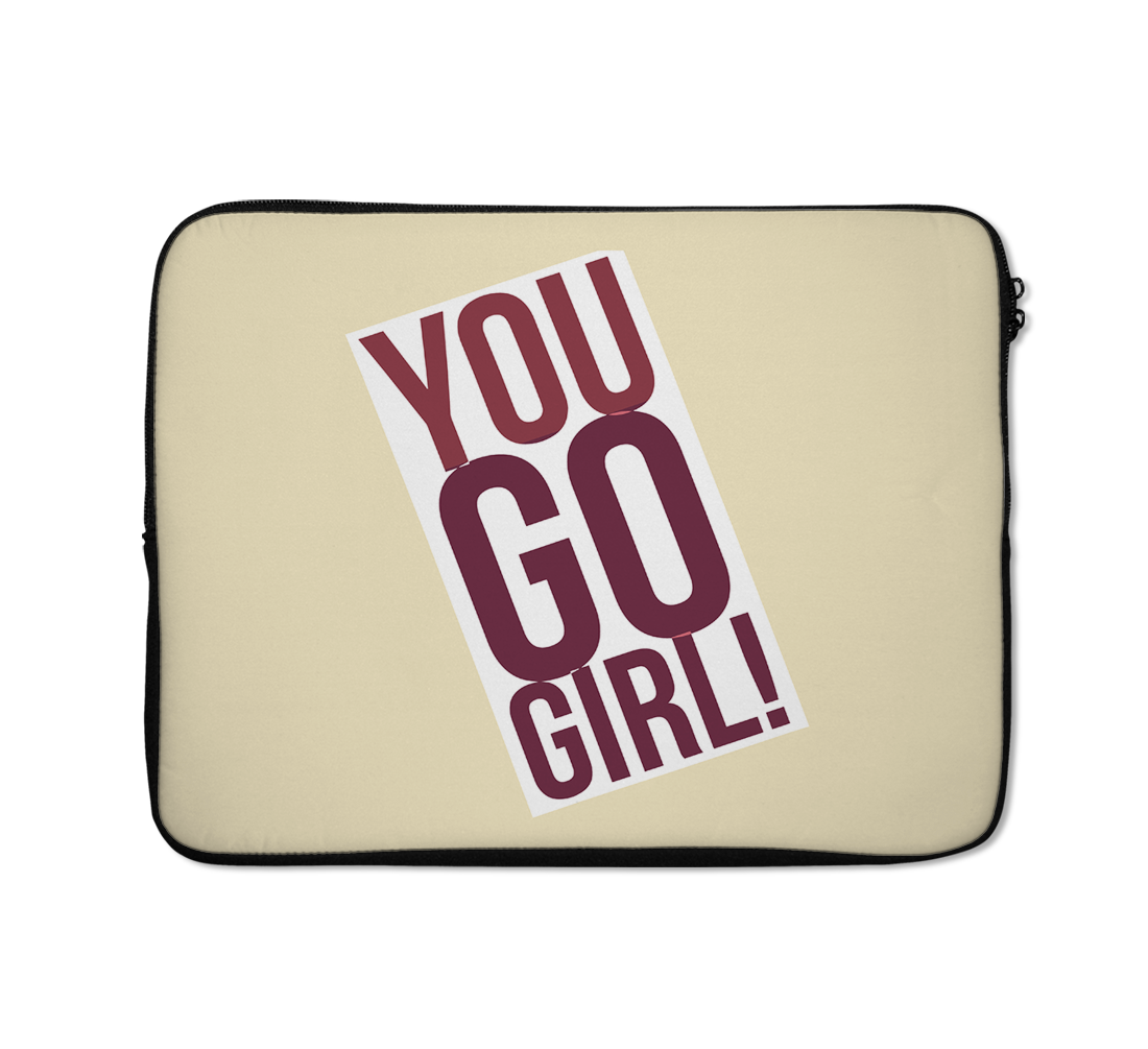 Laptop Sleeves You Go Girls Women Power Quote Motivation